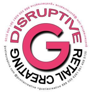 Gustie Creating Disruptive Retail logo Gustie Creative LLC