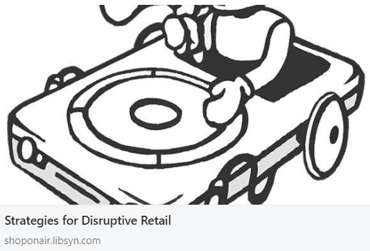 Strategies for Disruptive Retail