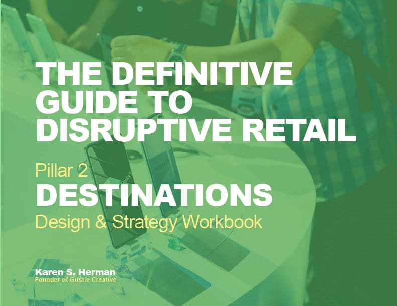 The Definitive Guide to Disruptive Retail Destinations Workbook 2019